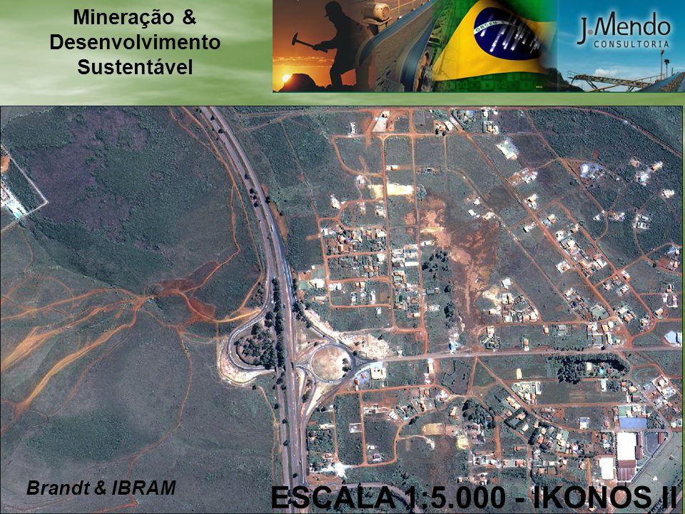 ESCALA 1:5.000 - IKONOS II Brandt & IBRAM Mineração & Desenvolvimento Sustentável