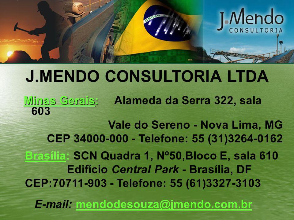 J.MENDO CONSULTORIA LTDA Minas Gerais: Minas Gerais: Alameda da Serra 322, sala 603 Vale do Sereno - Nova Lima, MG CEP 34000-000 - Telefone: 55 (31)32