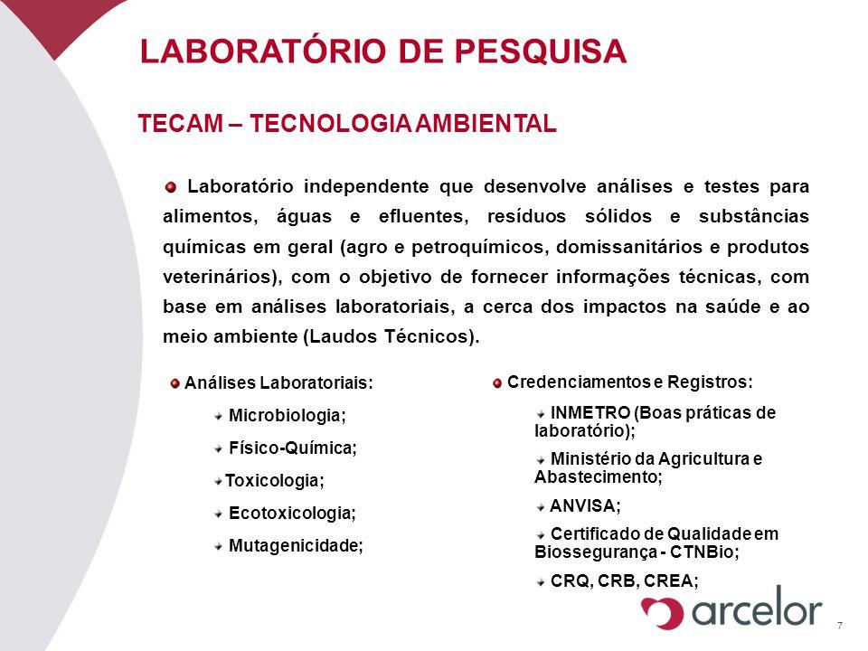 7 LABORATÓRIO DE PESQUISA Laboratório independente que desenvolve análises e testes para alimentos, águas e efluentes, resíduos sólidos e substâncias