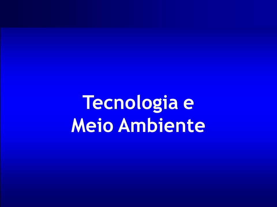 Tecnologia e Meio Ambiente