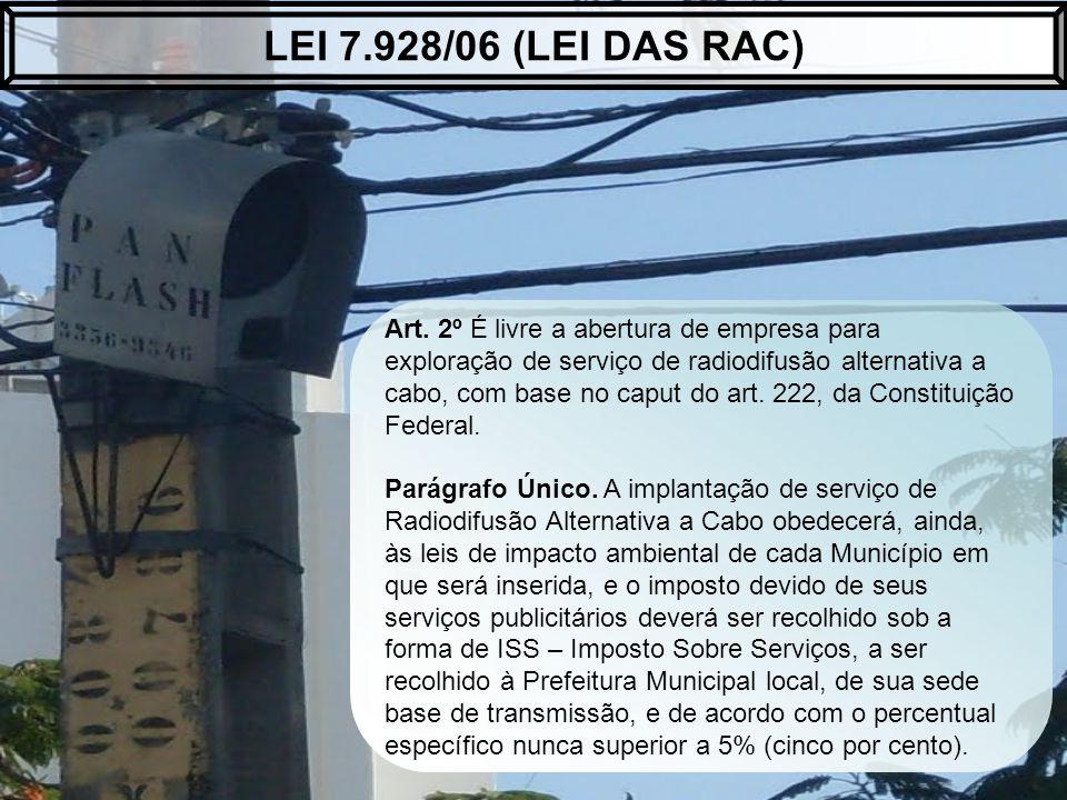 Art. 2º É livre a abertura de empresa para exploração de serviço de radiodifusão alternativa a cabo, com base no caput do art. 222, da Constituição Fe