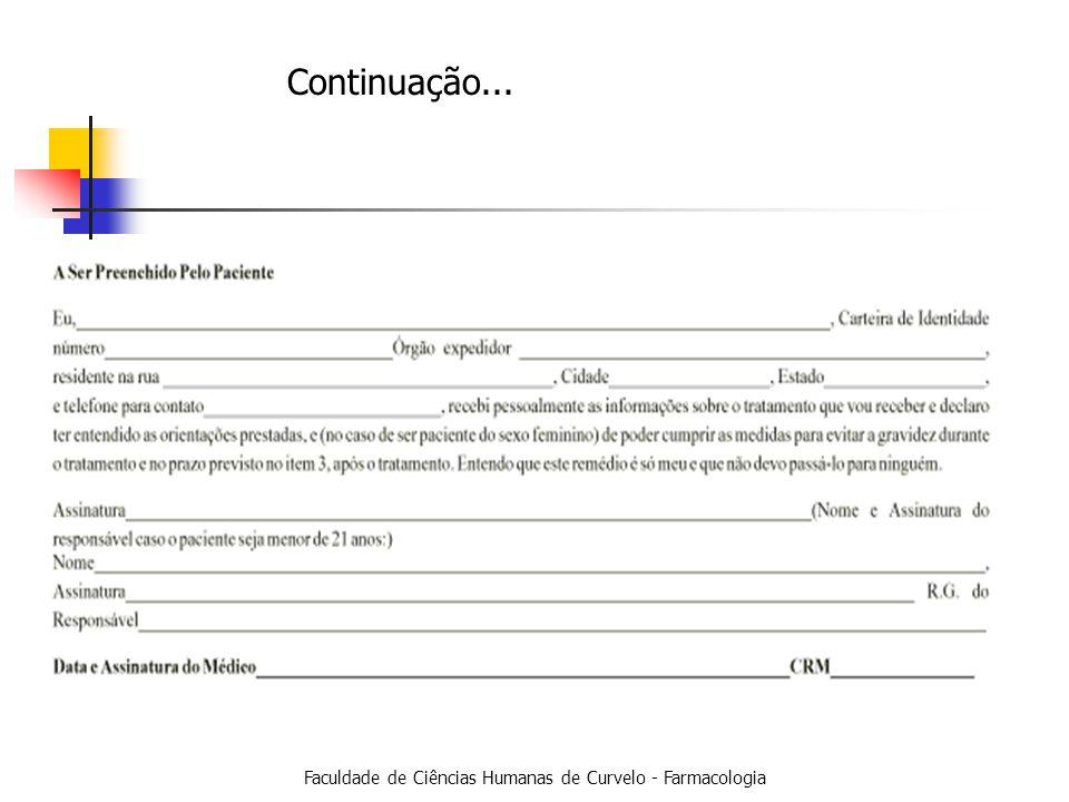 Faculdade de Ciências Humanas de Curvelo - Farmacologia Continuação...