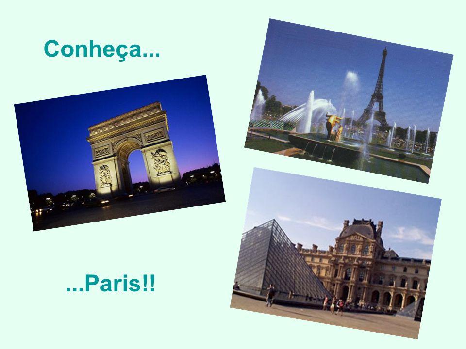 Conheça......Paris!!