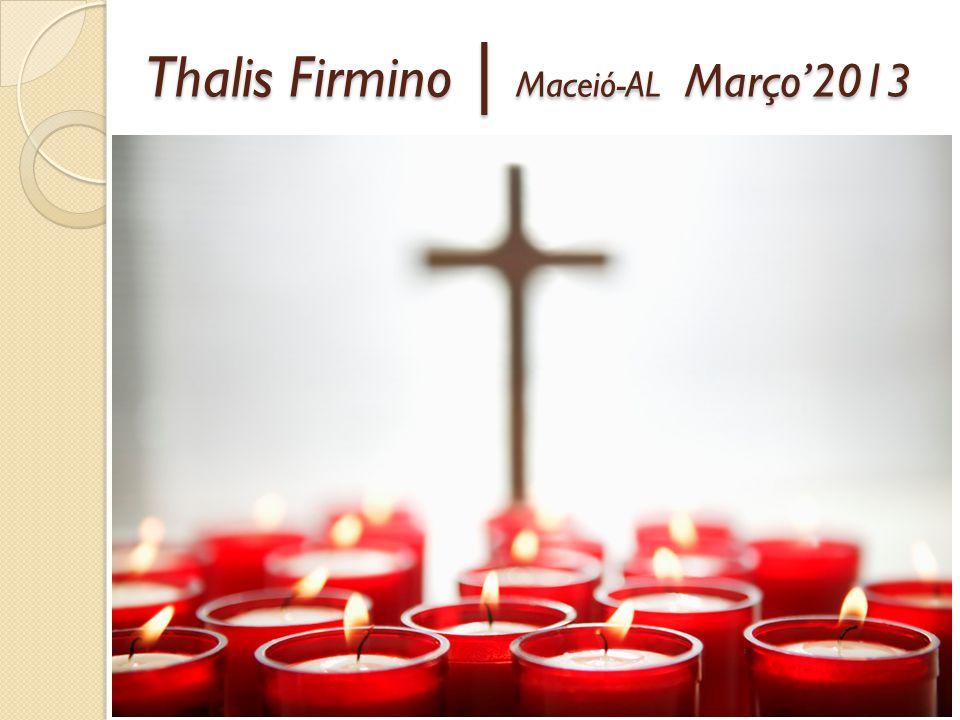 Thalis Firmino | Maceió-AL Março2013