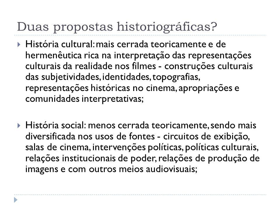 Duas propostas historiográficas? História cultural: mais cerrada teoricamente e de hermenêutica rica na interpretação das representações culturais da
