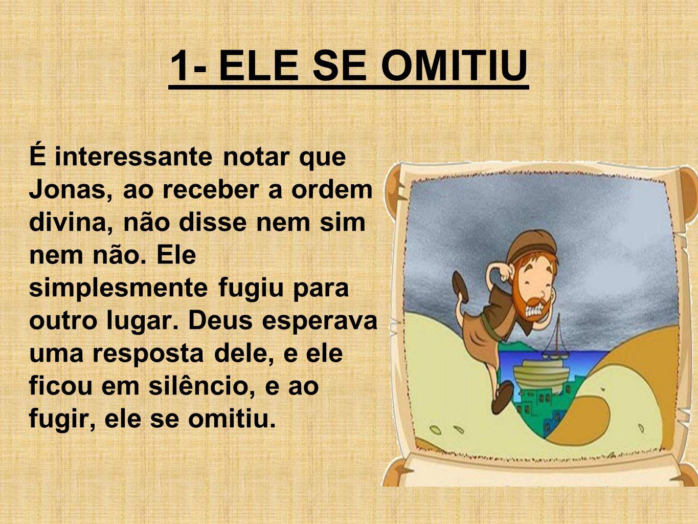 Na obra de Deus, é melhor errar por Ação do que por Omissão quanto à Vontade Divina!!!