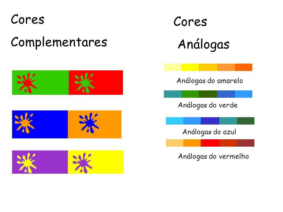 Cores Complementares Cores Análogas Análogas do amarelo Análogas do azul Análogas do vermelho Análogas do verde