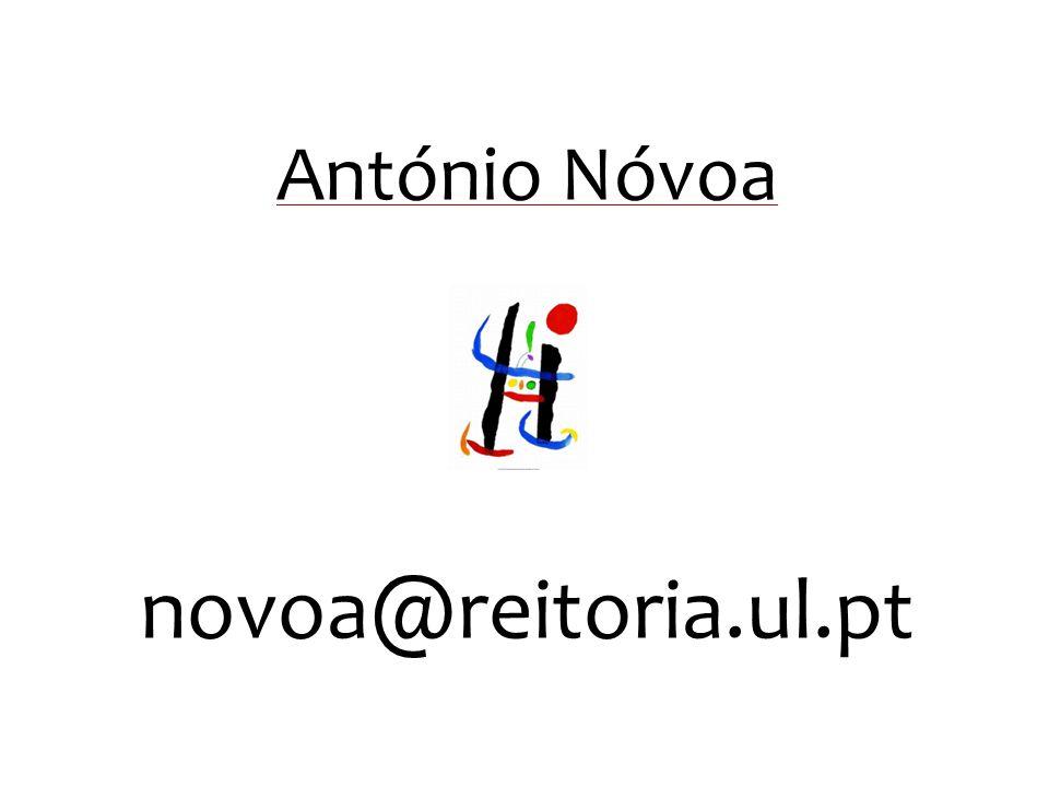António Nóvoa novoa@reitoria.ul.pt