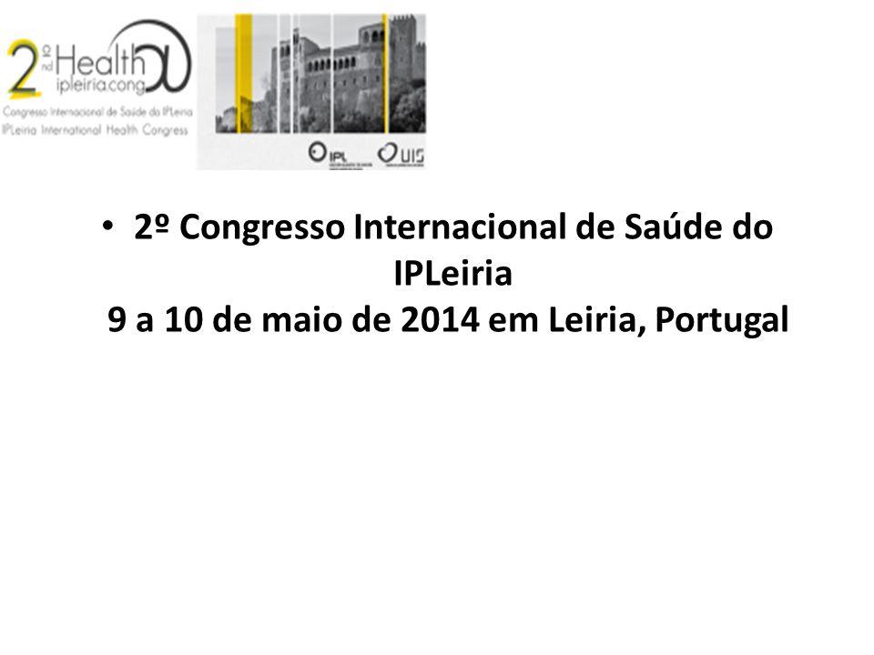 2º Congresso Internacional de Saúde do IPLeiria 9 a 10 de maio de 2014 em Leiria, Portugal