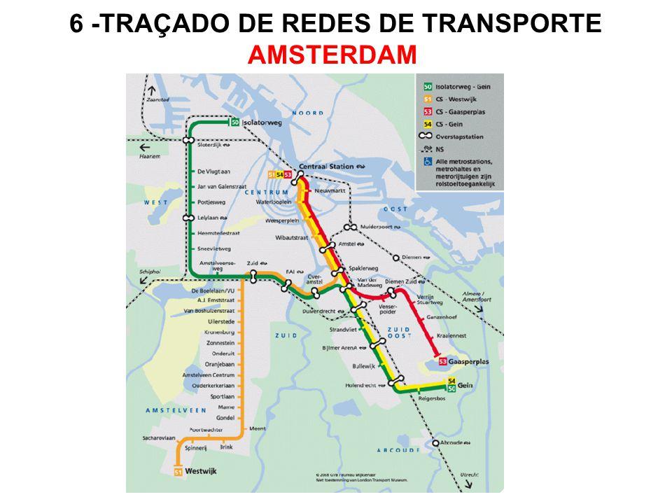 6 -TRAÇADO DE REDES DE TRANSPORTE AMSTERDAM