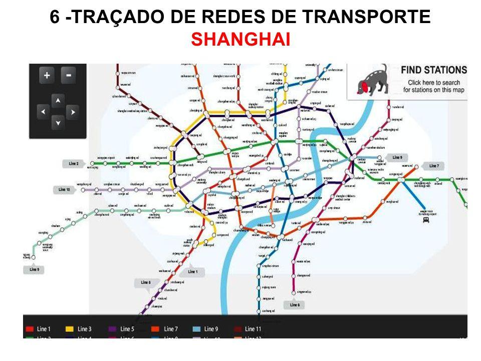 6 -TRAÇADO DE REDES DE TRANSPORTE SHANGHAI