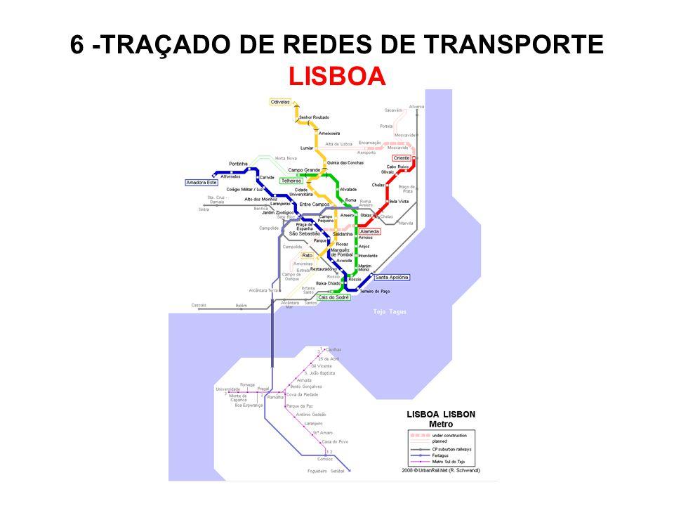 6 -TRAÇADO DE REDES DE TRANSPORTE LISBOA