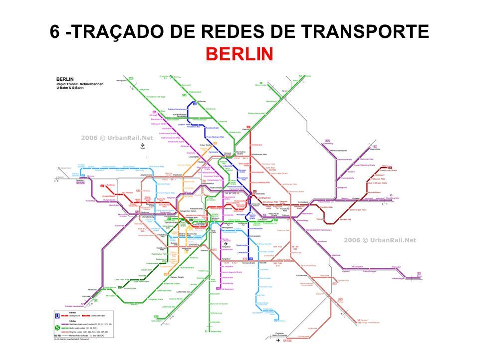 6 -TRAÇADO DE REDES DE TRANSPORTE BERLIN