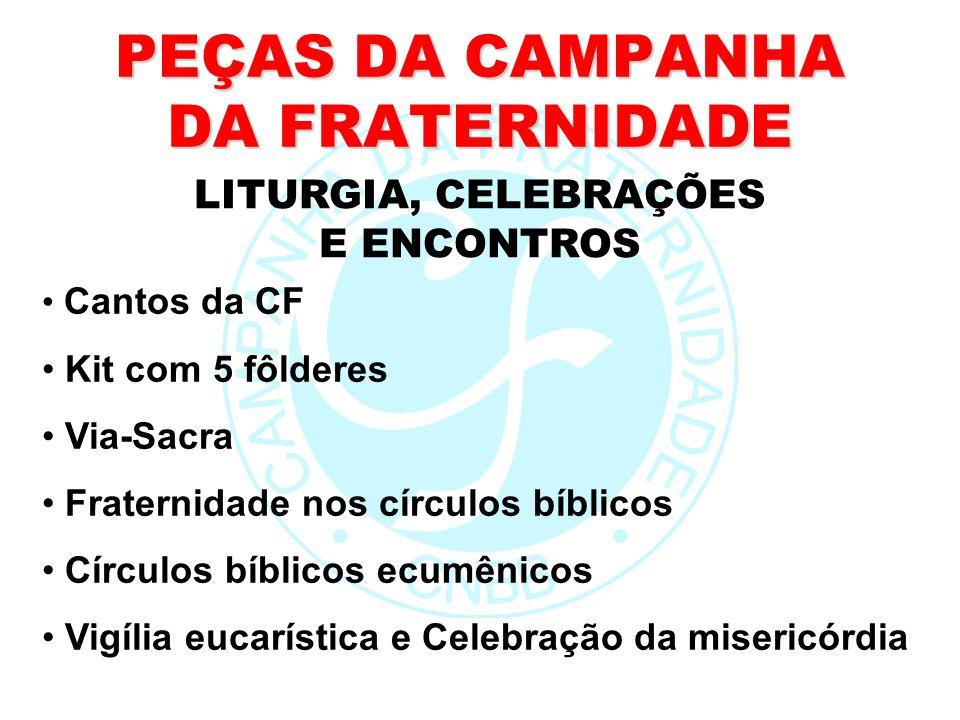 PEÇAS DA CAMPANHA DA FRATERNIDADE Cantos da CF Kit com 5 fôlderes Via-Sacra Fraternidade nos círculos bíblicos Círculos bíblicos ecumênicos Vigília eu
