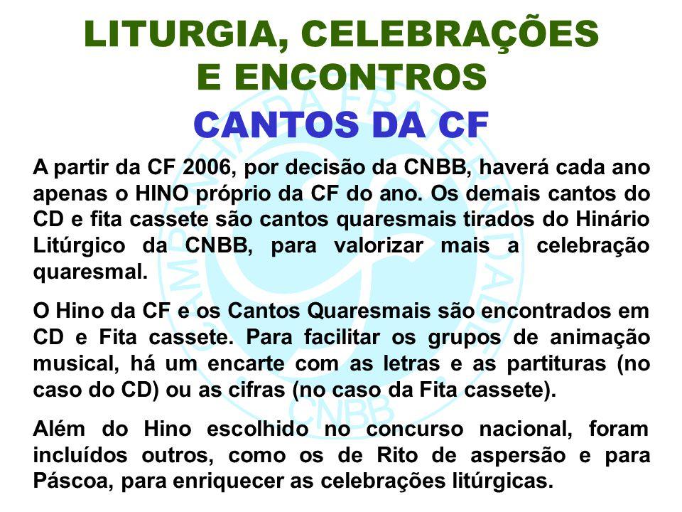 A partir da CF 2006, por decisão da CNBB, haverá cada ano apenas o HINO próprio da CF do ano. Os demais cantos do CD e fita cassete são cantos quaresm