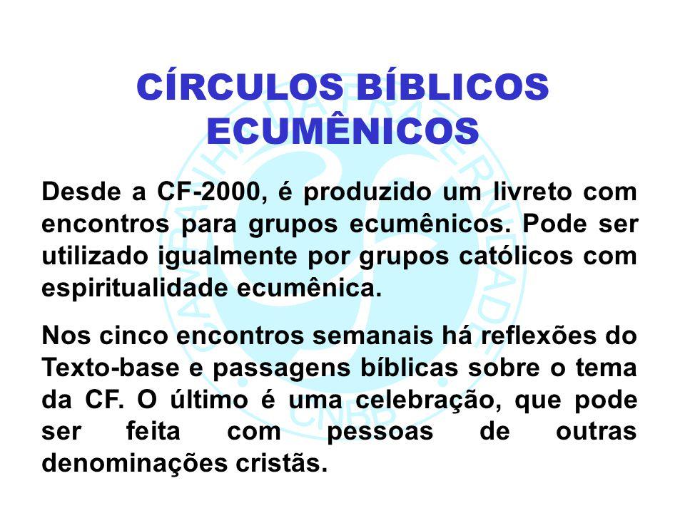 Desde a CF-2000, é produzido um livreto com encontros para grupos ecumênicos. Pode ser utilizado igualmente por grupos católicos com espiritualidade e