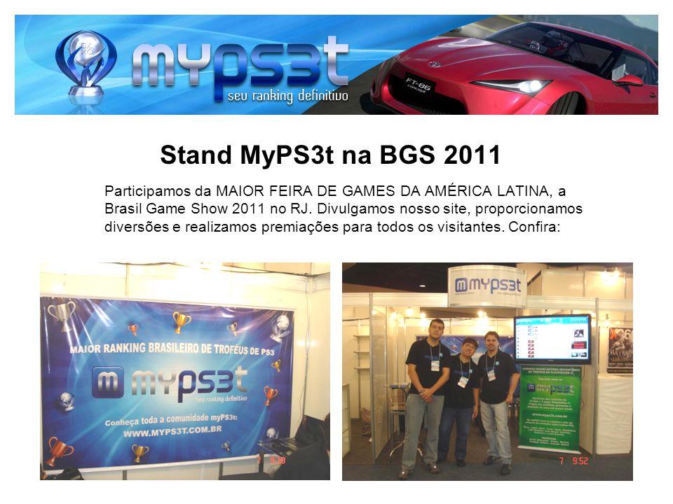 Stand MyPS3t na BGS 2011 Participamos da MAIOR FEIRA DE GAMES DA AMÉRICA LATINA, a Brasil Game Show 2011 no RJ.