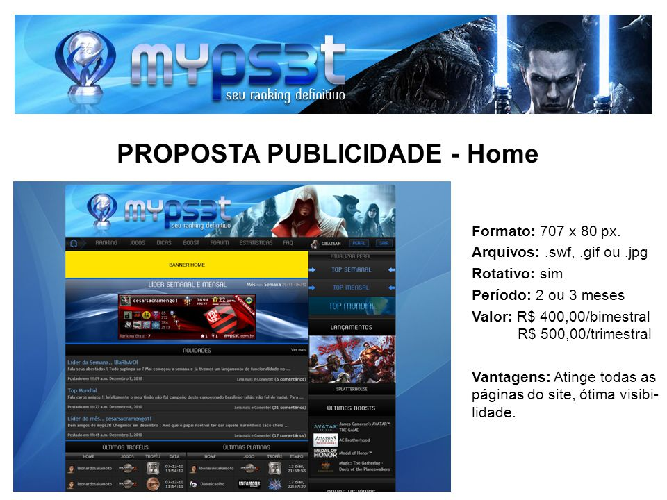 PROPOSTA PUBLICIDADE – Barra superior Formato: 252 x 130 px.