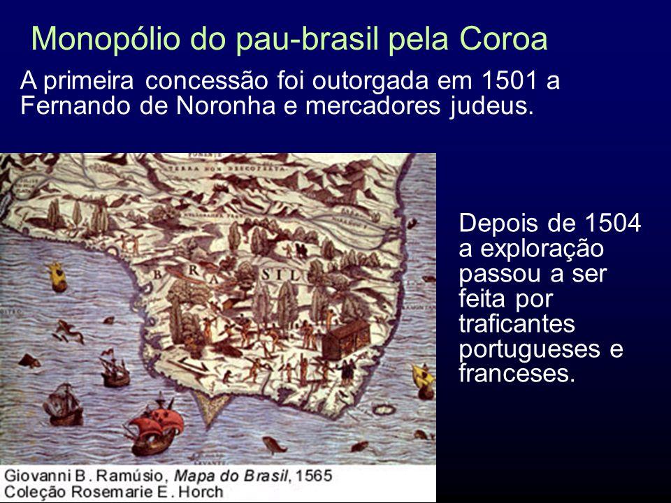 A extração predatória do pau-brasil terminou em 1859 (3), no entanto a nova colônia portuguesa ficou conhecida como Terra Brasilis.