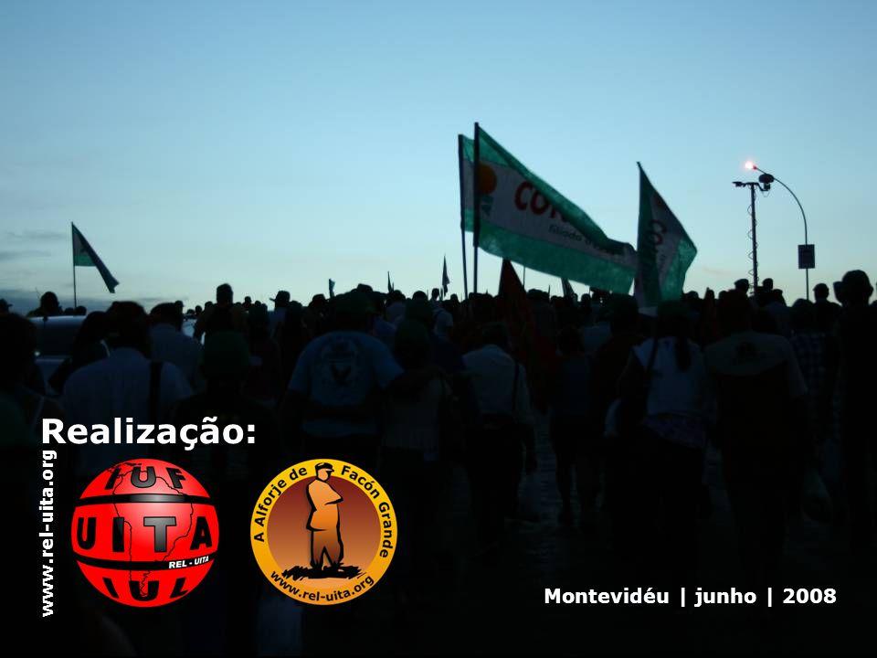 Realização: Montevidéu | junho | 2008 www.rel-uita.org