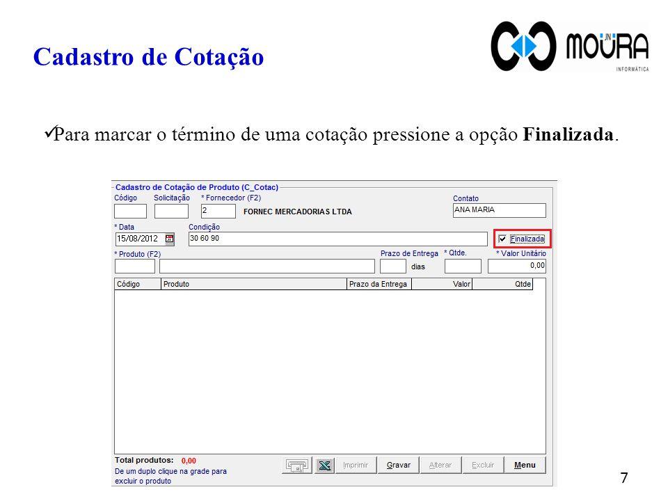 No campo produto pressione F2 e digite parte do nome do item que será incluso na cotação.