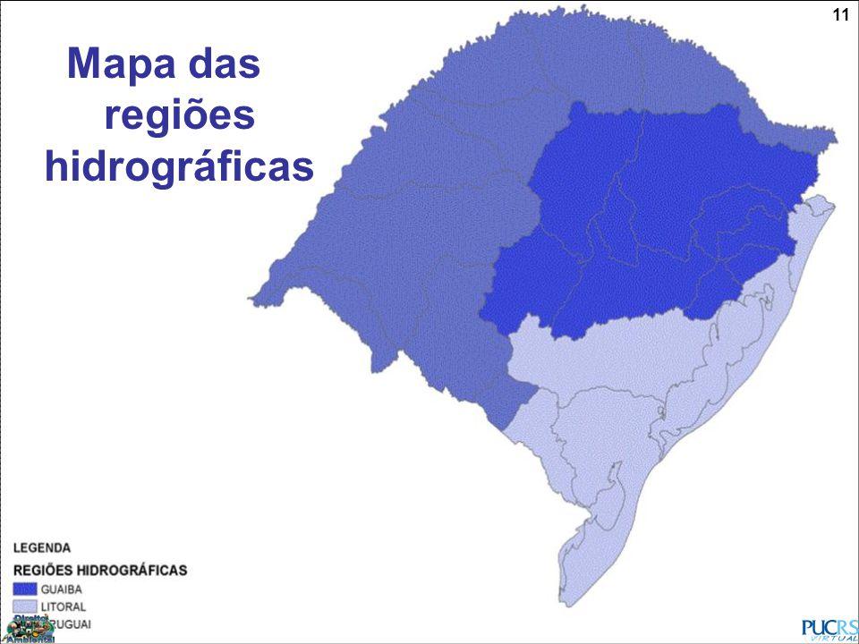 11 Mapa das regiões hidrográficas