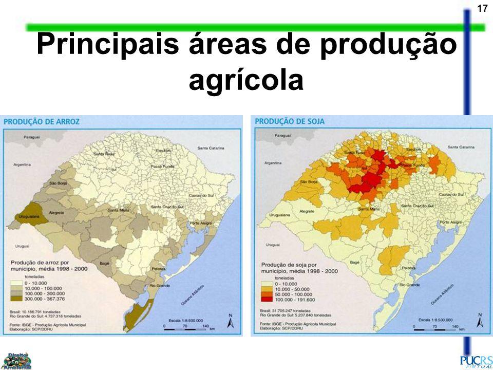 17 Principais áreas de produção agrícola