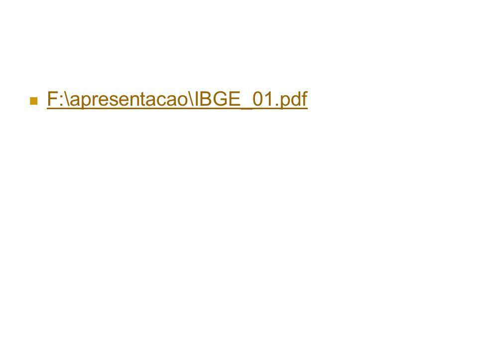 F:\apresentacao\IBGE_01.pdf