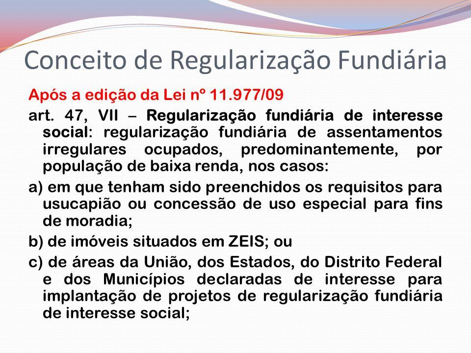 Conceito de Regularização Fundiária Após a edição da Lei nº 11.977/09 art.