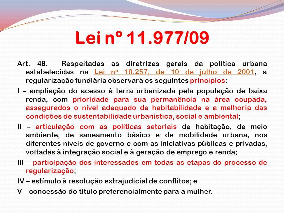 Lei nº 11.977/09 Art.48.