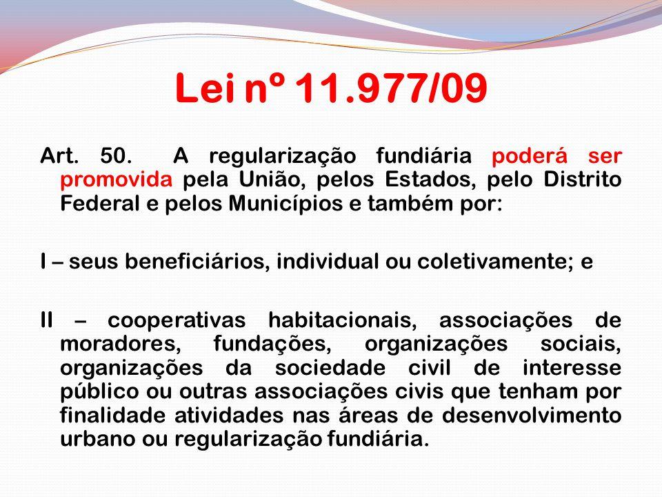 Lei nº 11.977/09 Art.50.