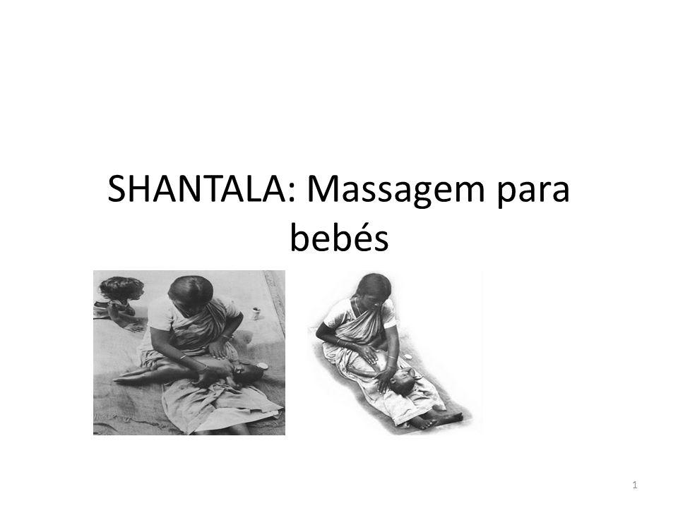 SHANTALA: Massagem para bebés 1