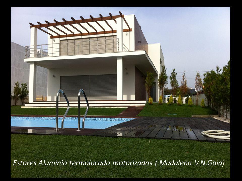 Estores Alumínio termolacado motorizados ( Madalena V.N.Gaia)