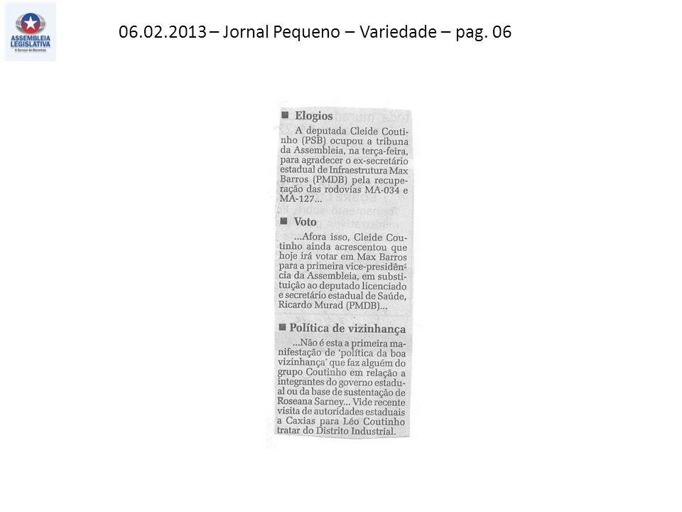 06.02.2013 – Jornal Pequeno – Variedade – pag. 06