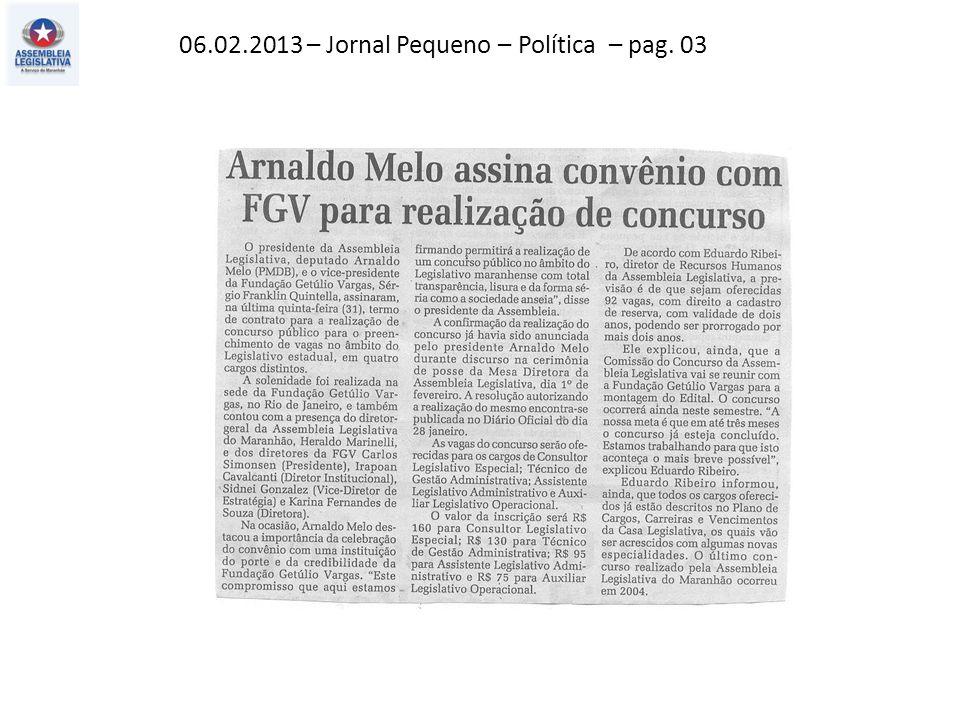 06.02.2013 – Jornal Pequeno – Política – pag. 03