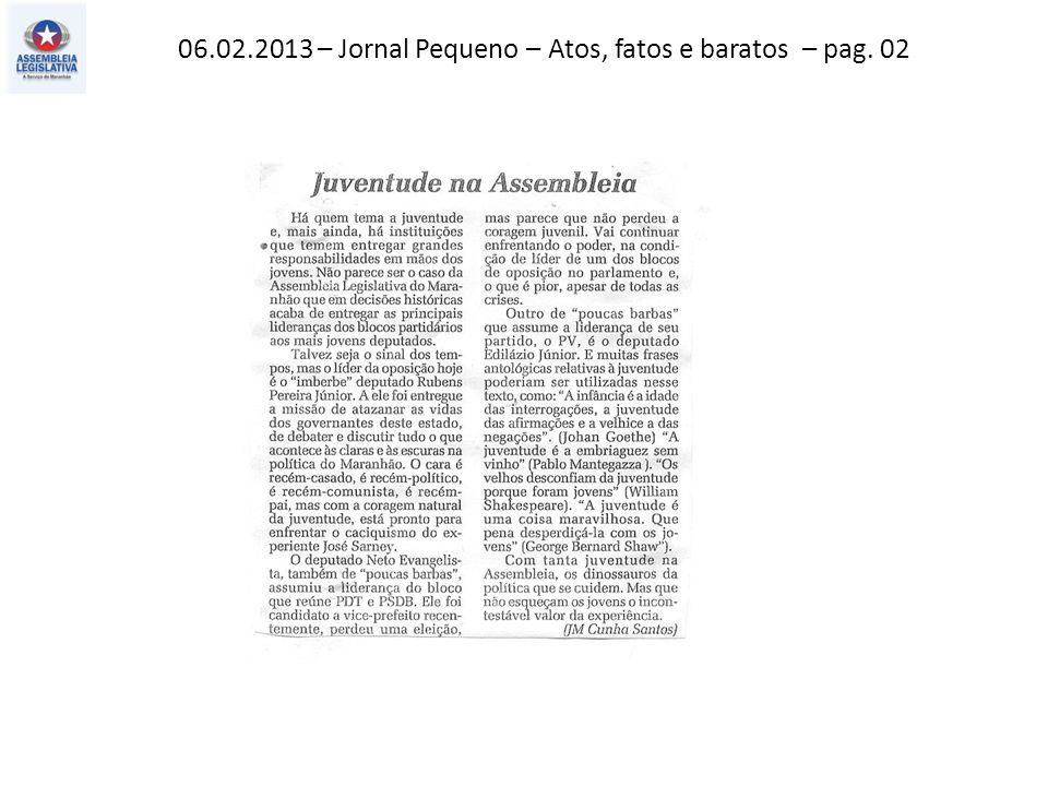 06.02.2013 – Jornal Pequeno – Editorial – pag. 02