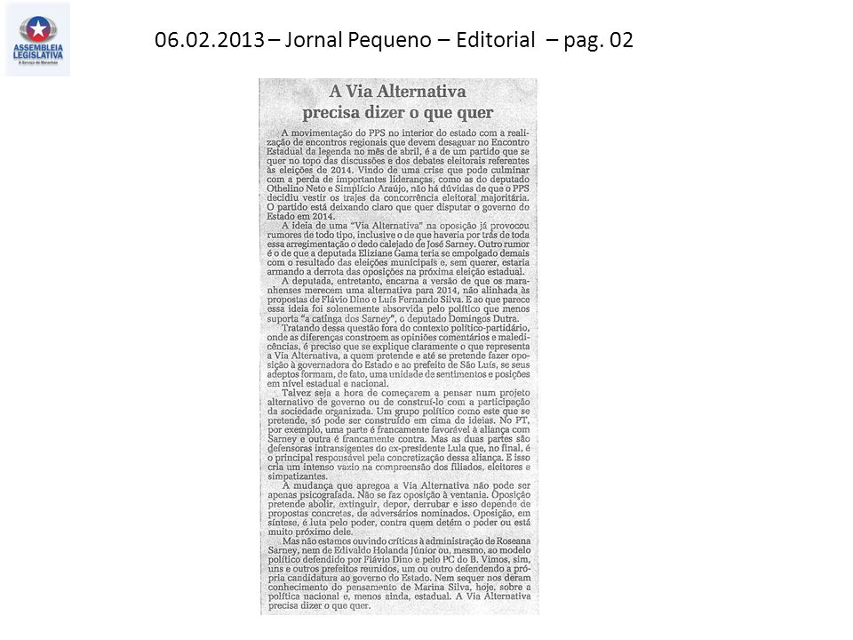 06.02.2013 – Jornal Pequeno – Editorial – pag. 02
