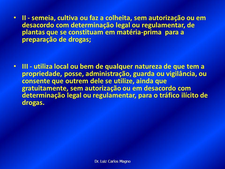 Dr.Luiz Carlos Magno Art.