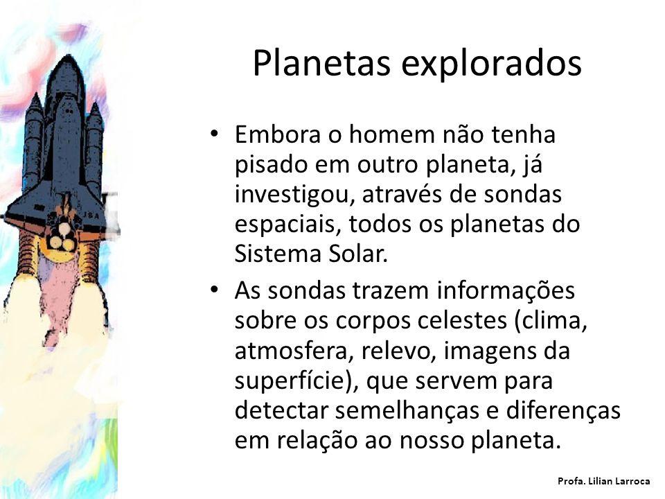 Satélites Ao redor da Terra, orbitam vários SATÉLITES ARTIFICIAIS, que são corpos fabricados pelo homem, e que ficam na órbita terrestre ou de outros planetas.