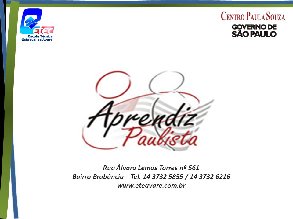 Rua Álvaro Lemos Torres nº 561 Bairro Brabância – Tel. 14 3732 5855 / 14 3732 6216 www.eteavare.com.br