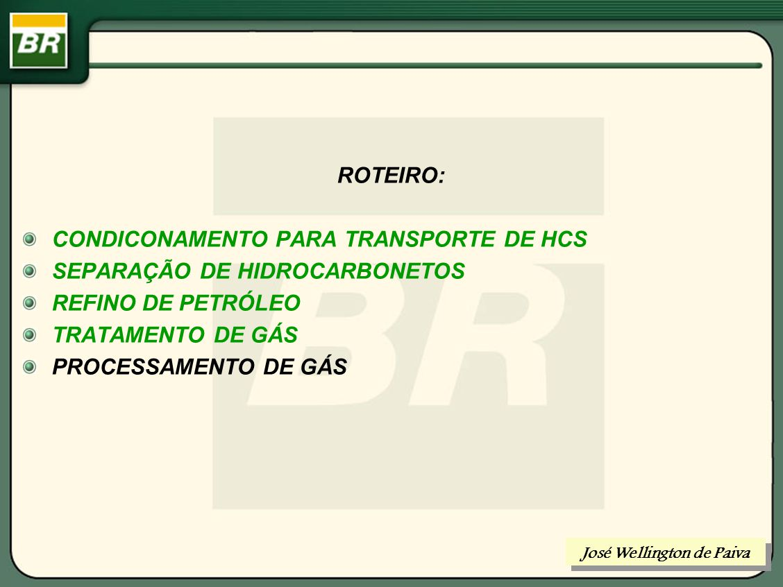 Tratamento do Gás Natural José Wellington de Paiva