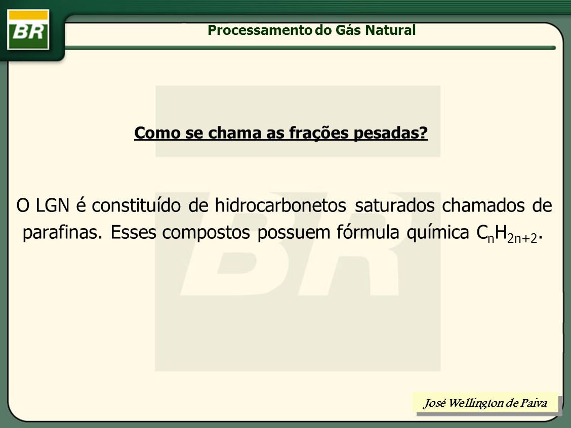 Processamento do Gás Natural José Wellington de Paiva