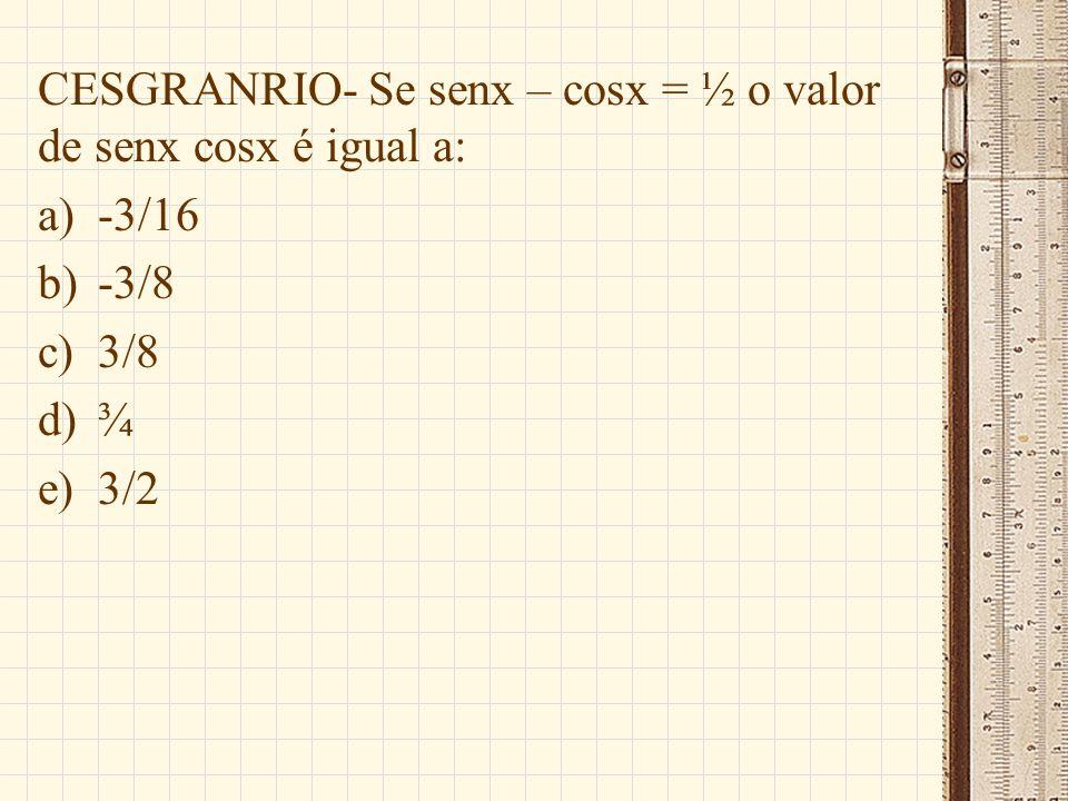 UFJF- Sendo x+y=60º, o valor de (cosx+ cosy)² + (senx + seny)²-2 é: a)-2 b)-1/2 c)0 d)1 e)2