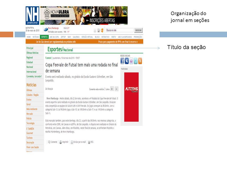Organização do jornal em seções Título da seção