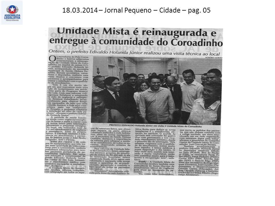 18.03.2014 – Jornal Pequeno – Cidade – pag. 05