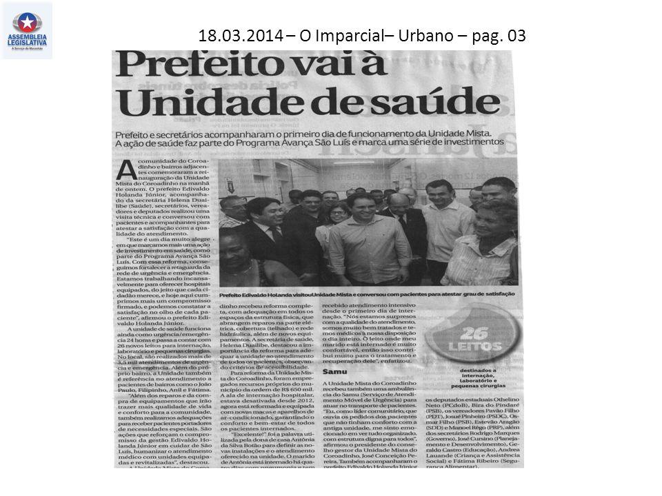 18.03.2014 – O Imparcial– Urbano – pag. 03