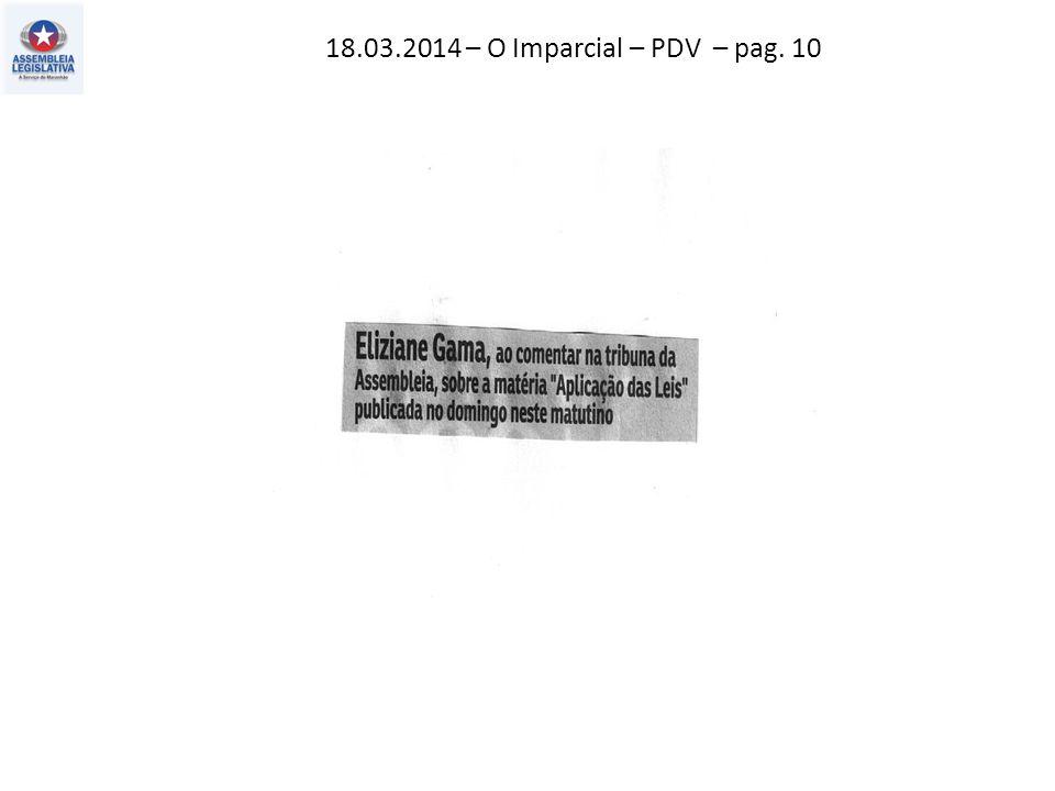 18.03.2014 – O Imparcial – PDV – pag. 10