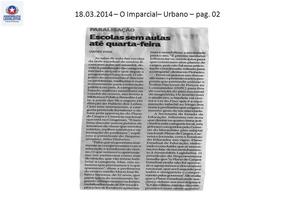 18.03.2014 – O Imparcial– Urbano – pag. 02