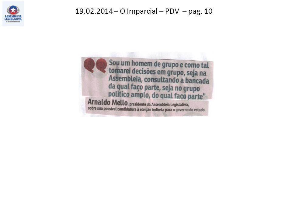 19.02.2014 – O Imparcial – PDV – pag. 10