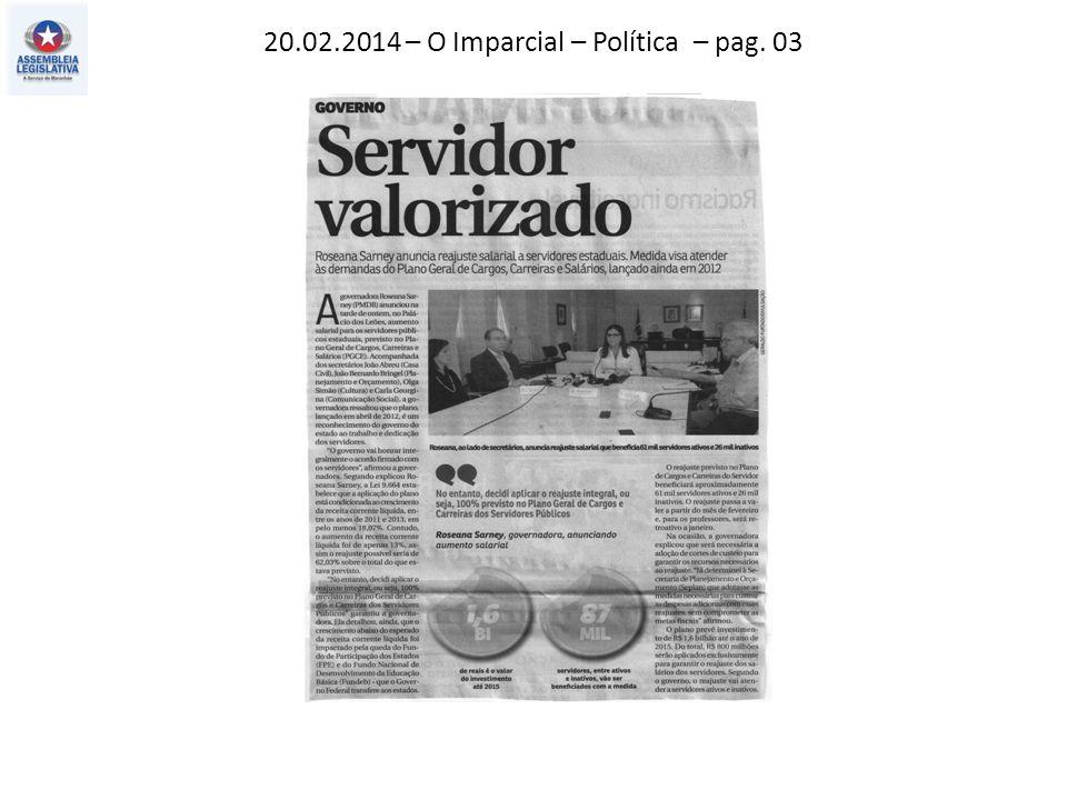20.02.2014 – O Imparcial – Política – pag. 03